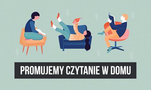 Jak pracować zdalnie? Cz. 5. Promujemy czytanie w domu