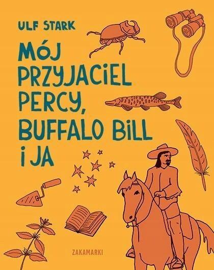 Mój przyjaciel Percy, Buffalo Bill i ja