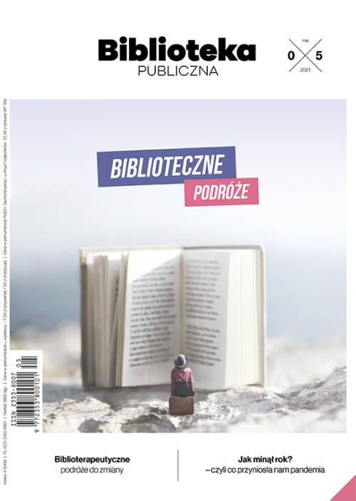 Biblioteka Publiczna – numer 05/2021 - Biblioteczne podróże