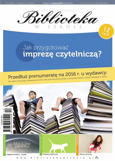 Biblioteka w Szkole – 12-2015