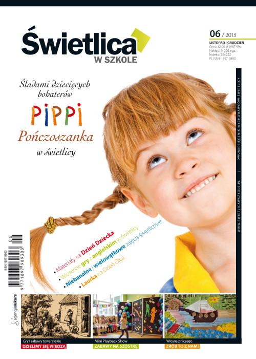 Wszystko dla Szkoły – numer 06/2013 - Pippi Pończoszanka w świetlicy