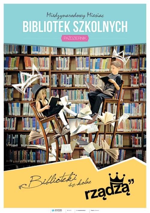 Biblioteki szkolne rządzą. Międzynarodowy Miesiąc Bibliotek Szkolnych