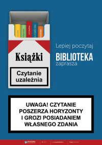 Czytanie uzależnia – Biblioteka zaprasza