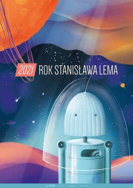 2021 – rok Stanisława Lema cz. 2