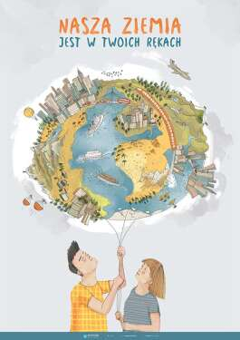 Ekologia – Ziemia jest w twoich rękach