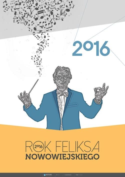 2016 - Rok Feliksa Nowowiejskiego