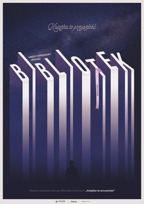 Plakat na Międzynarodowy Miesiąc Bibliotek Szkolnych