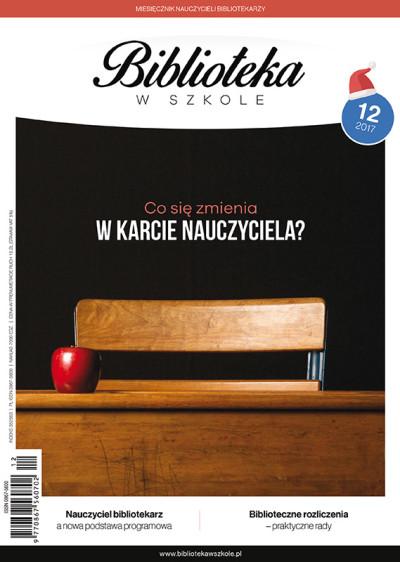 Biblioteka w Szkole – numer 12/2017 - Co się zmienia w karcie nauczyciela?