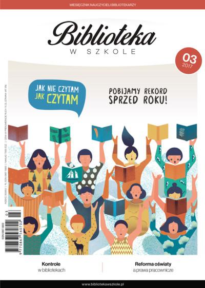 Biblioteka w Szkole – numer 03/2017 - Kontrole w bibliotekach