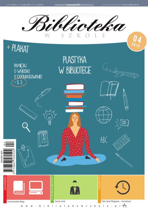 Biblioteka w Szkole – 04-2015
