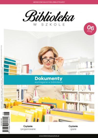 Biblioteka w Szkole – numer 06/2018 - Dokumenty wymagane w bibliotece