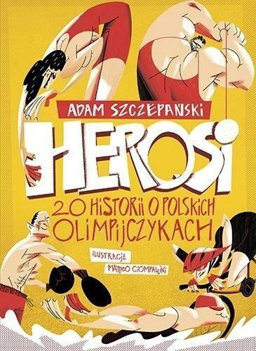 Herosi: 20 historii o polskich olimpijczykach